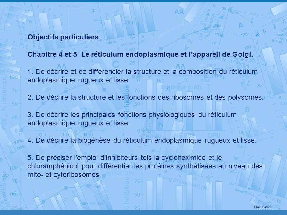 Objectifs particuliers: