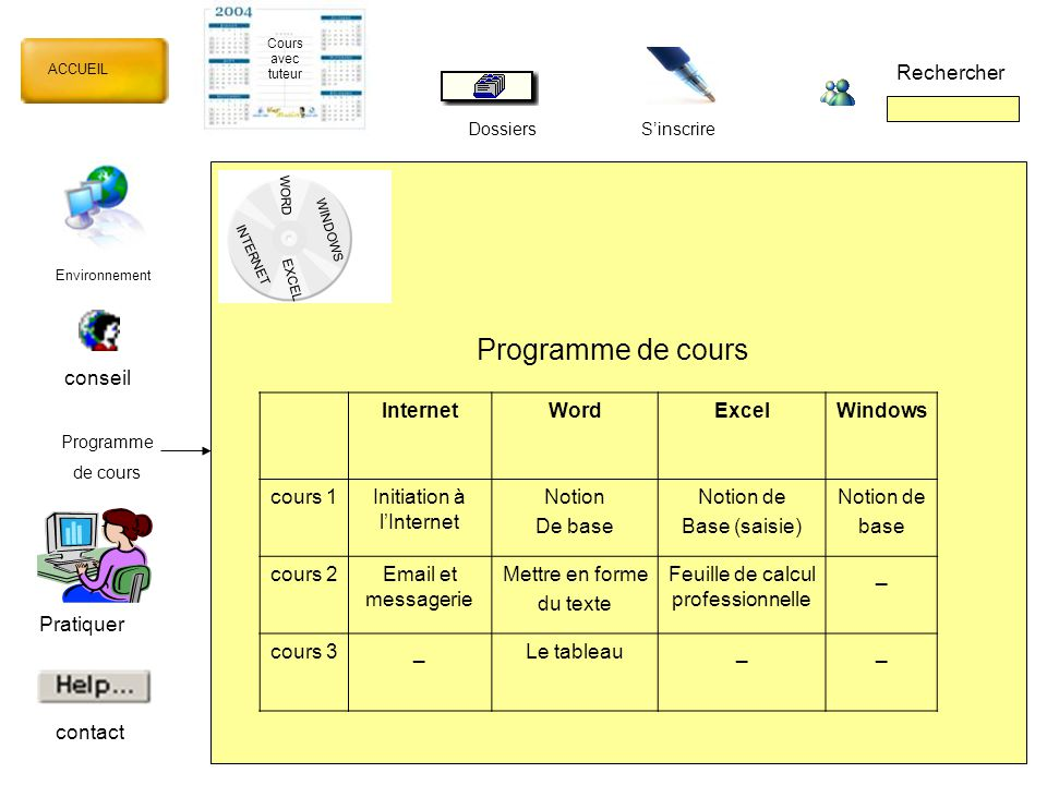 Programme de cours Rechercher conseil Internet Word Excel Windows