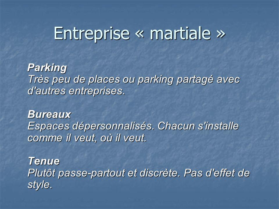 Entreprise « martiale »
