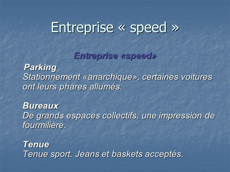 Entreprise « speed » Entreprise «speed»