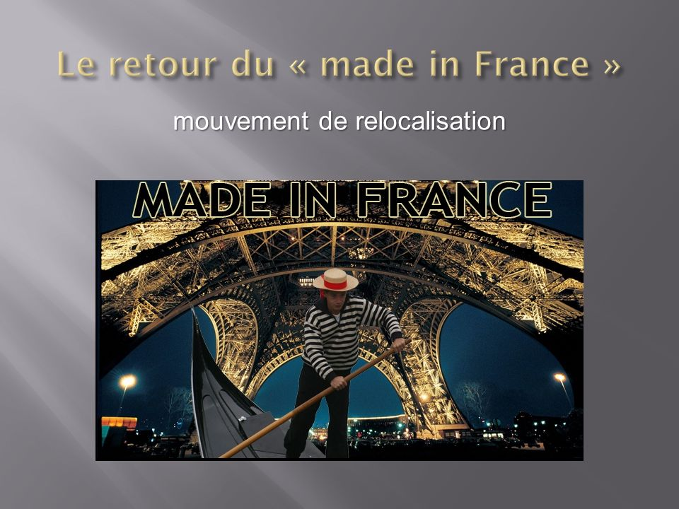 Le retour du « made in France »