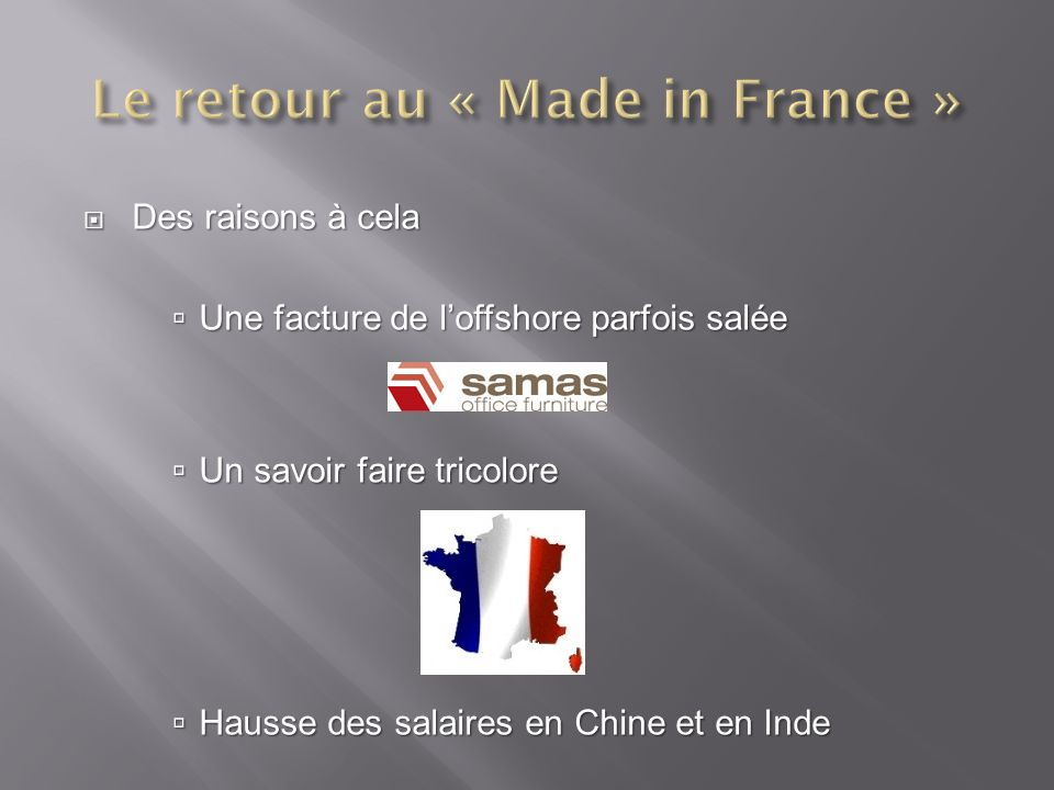 Le retour au « Made in France »