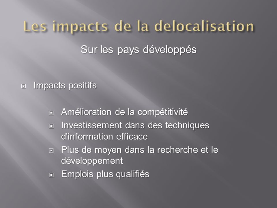 Les impacts de la delocalisation