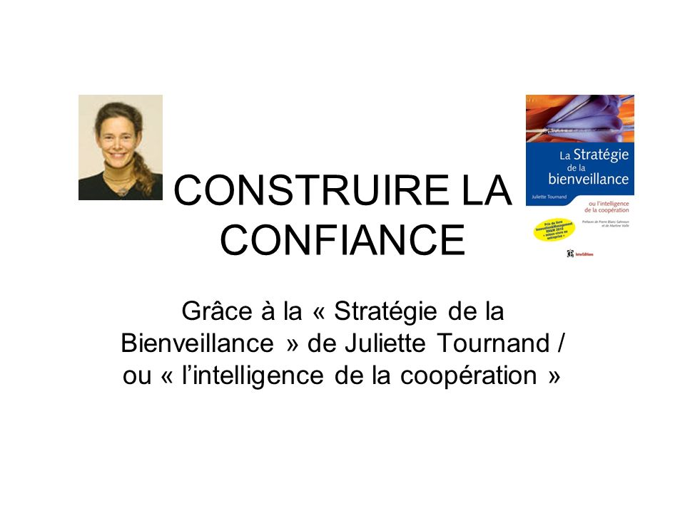 CONSTRUIRE LA CONFIANCE