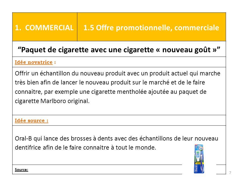 Paquet de cigarette avec une cigarette « nouveau goût »