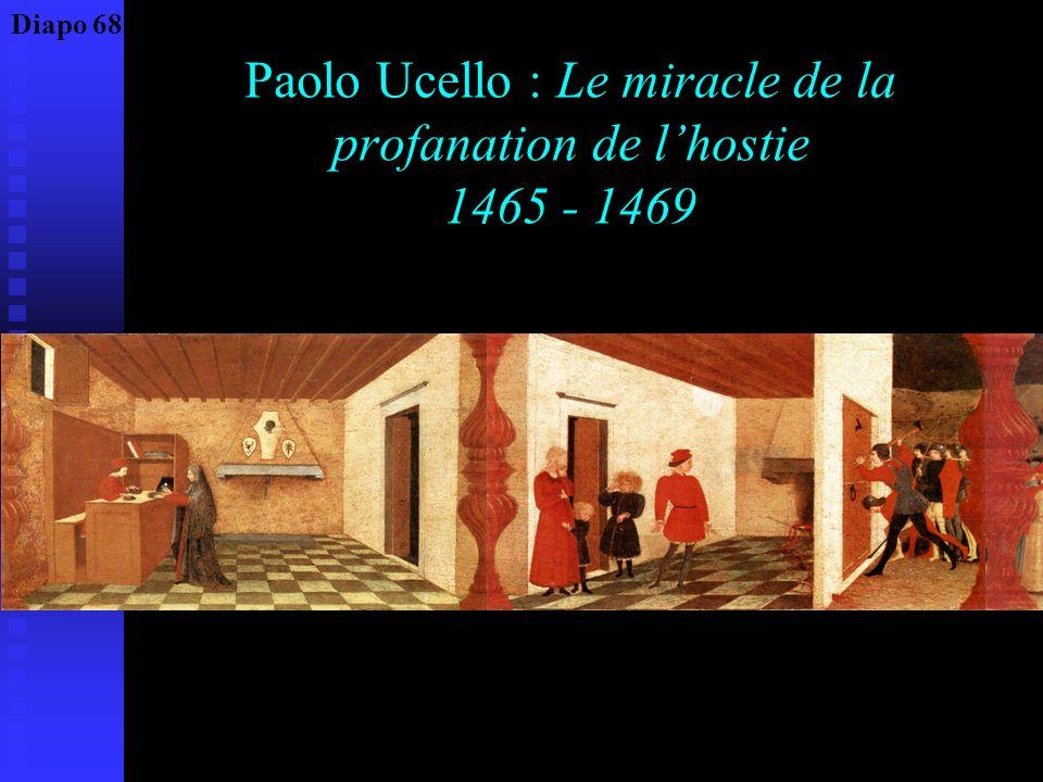 Paolo Ucello : Le miracle de la profanation de l'hostie 1465 - 1469