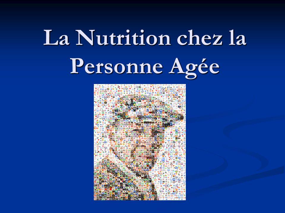La Nutrition chez la Personne Agée