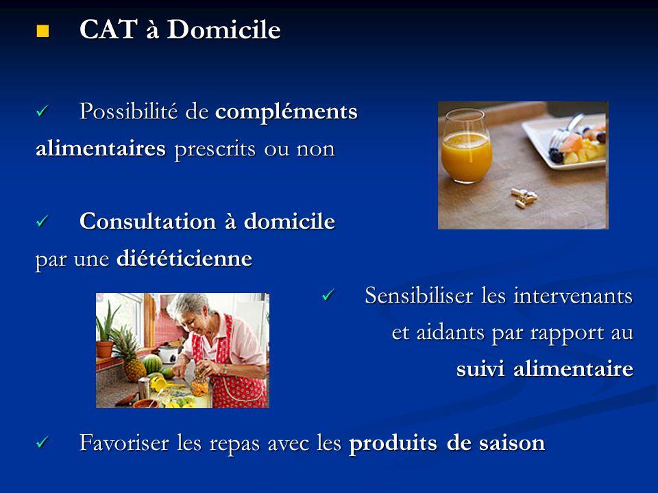 CAT à Domicile Possibilité de compléments