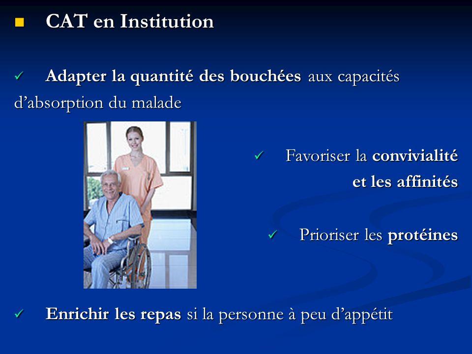 CAT en Institution Adapter la quantité des bouchées aux capacités