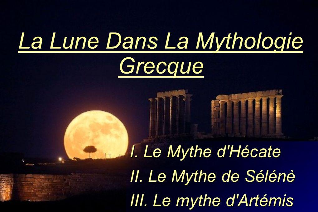 La Lune Dans La Mythologie Grecque