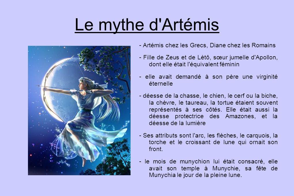 Le mythe d Artémis - Artémis chez les Grecs, Diane chez les Romains