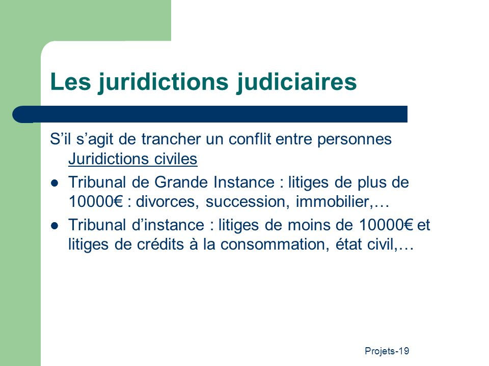 Les juridictions judiciaires