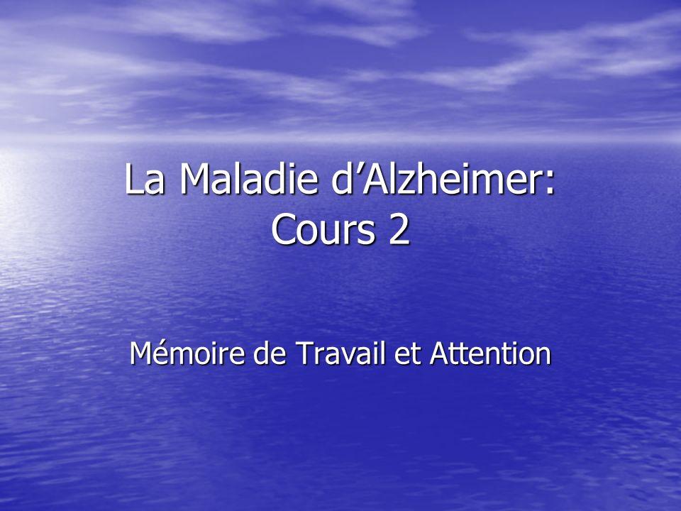 La Maladie d'Alzheimer: Cours 2
