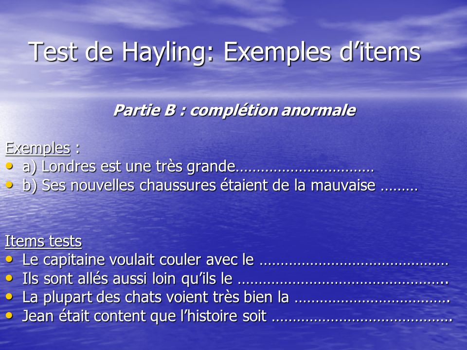 Test de Hayling: Exemples d'items
