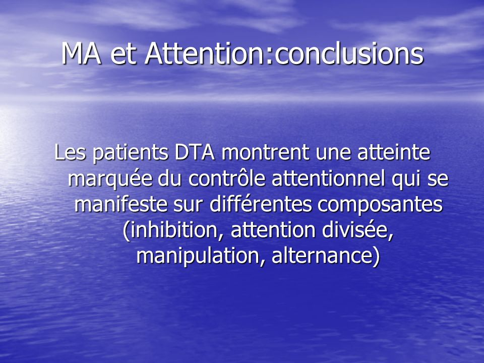 MA et Attention:conclusions