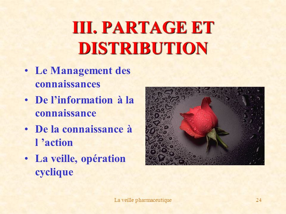 III. PARTAGE ET DISTRIBUTION