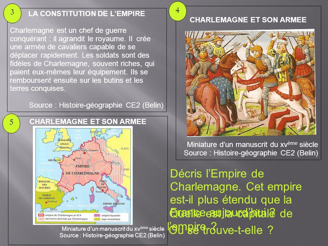 LA CONSTITUTION DE L'EMPIRE CHARLEMAGNE ET SON ARMEE