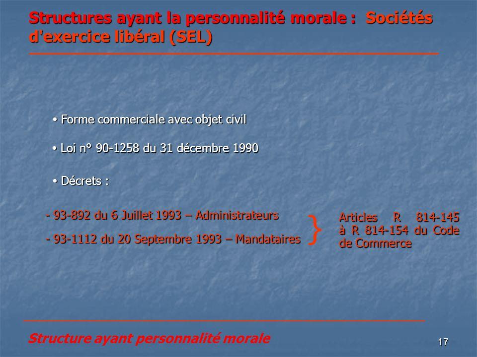 Structures ayant la personnalité morale : Sociétés d exercice libéral (SEL)