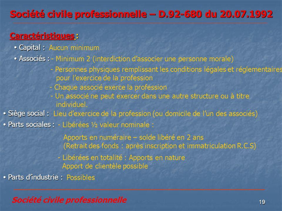 Société civile professionnelle – D.92-680 du 20.07.1992