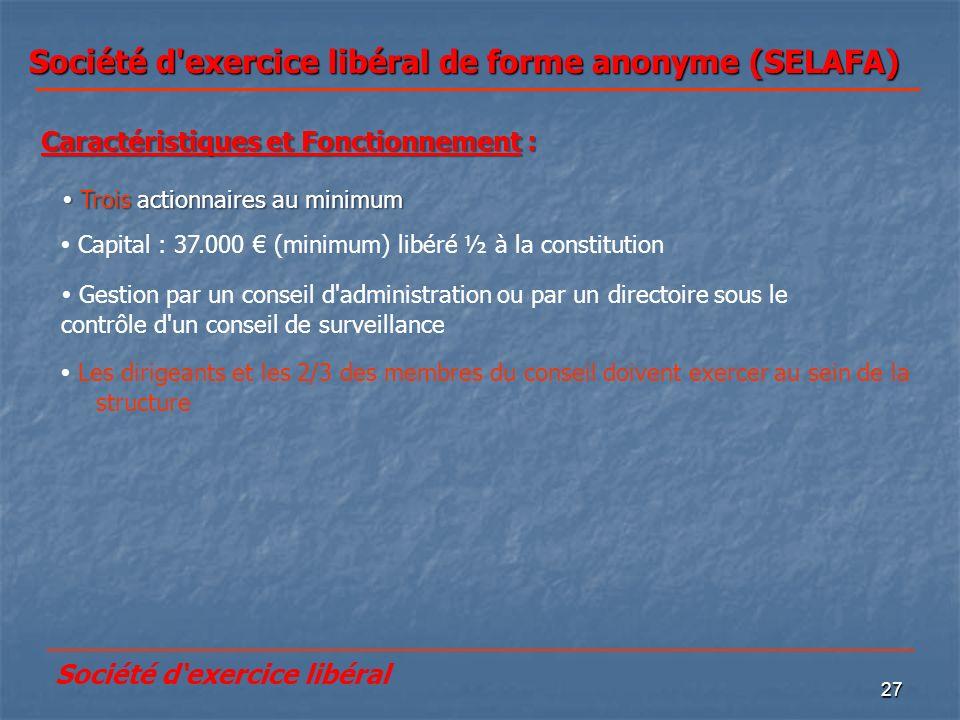 Société d exercice libéral de forme anonyme (SELAFA)