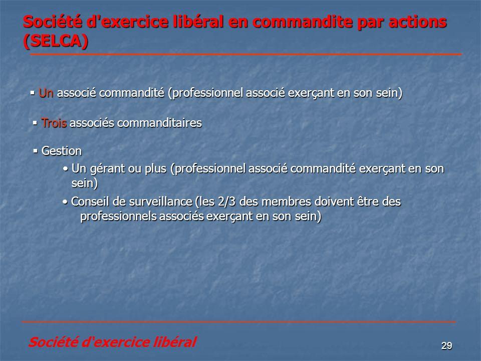 Société d exercice libéral en commandite par actions (SELCA)