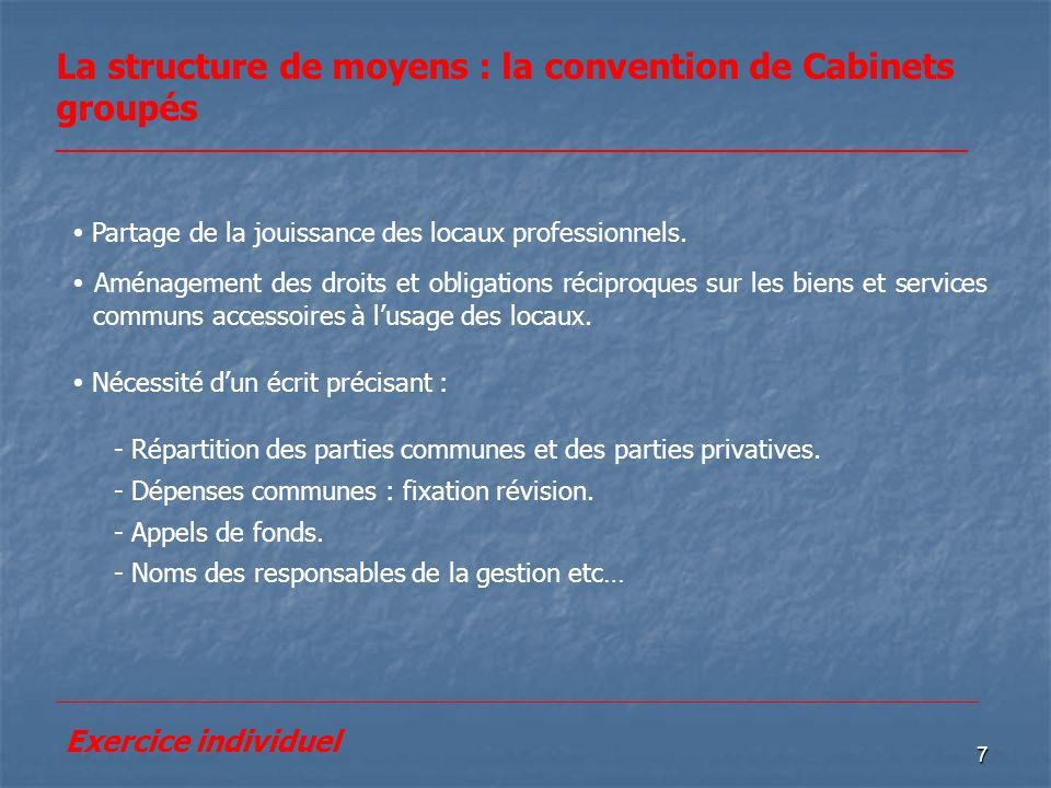 La structure de moyens : la convention de Cabinets groupés