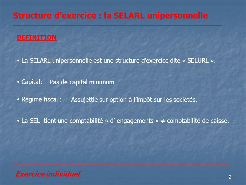 Structure d'exercice : la SELARL unipersonnelle