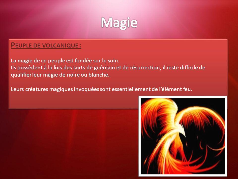 Magie Peuple de volcanique :