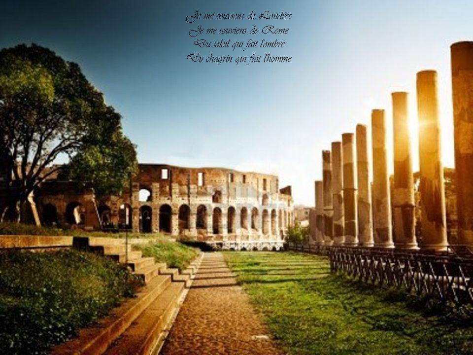 Je me souviens de Londres Je me souviens de Rome