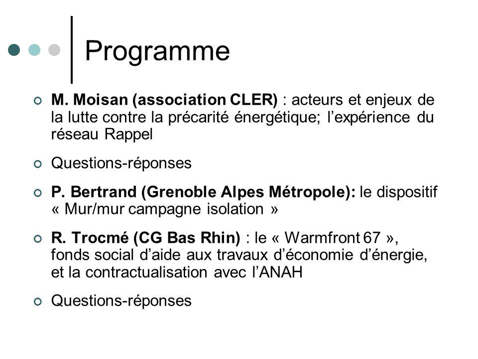Programme M. Moisan (association CLER) : acteurs et enjeux de la lutte contre la précarité énergétique; l'expérience du réseau Rappel.