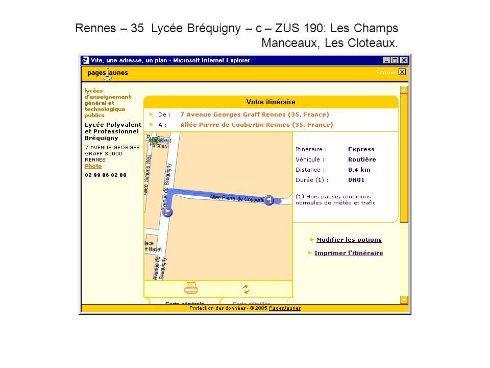 Rennes – 35 Lycée Bréquigny – c – ZUS 190: Les Champs Manceaux, Les Cloteaux.
