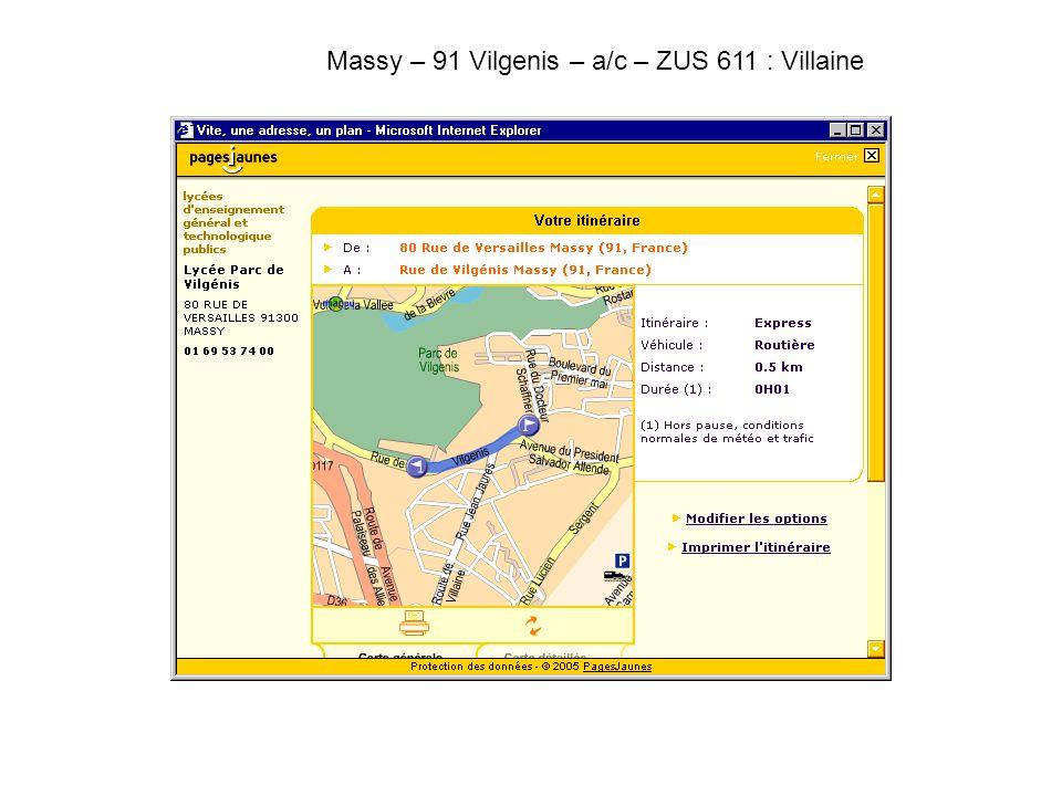 Massy – 91 Vilgenis – a/c – ZUS 611 : Villaine