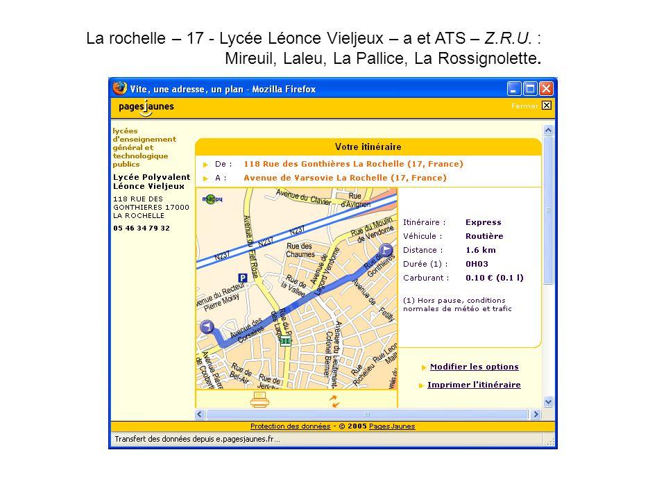 La rochelle – 17 - Lycée Léonce Vieljeux – a et ATS – Z. R. U