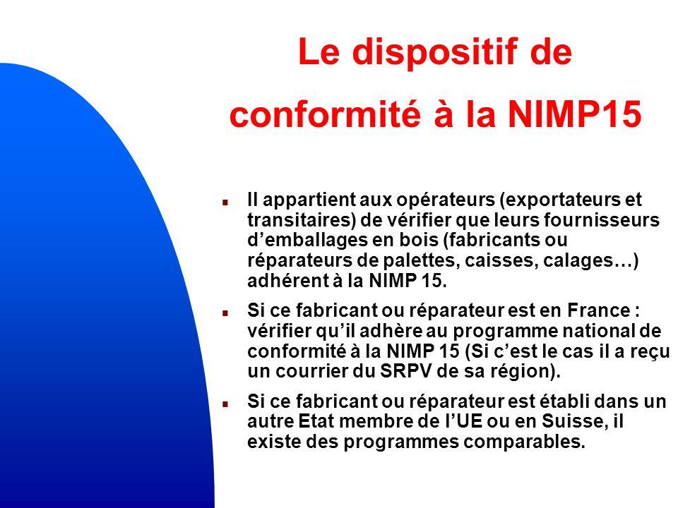 Le dispositif de conformité à la NIMP15