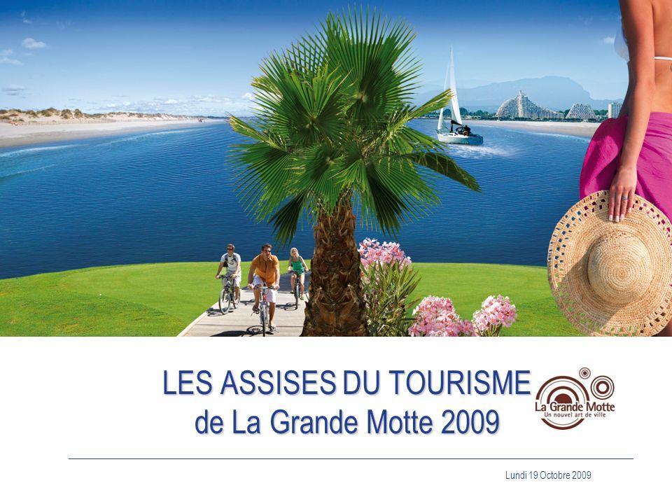 LES ASSISES DU TOURISME de La Grande Motte 2009