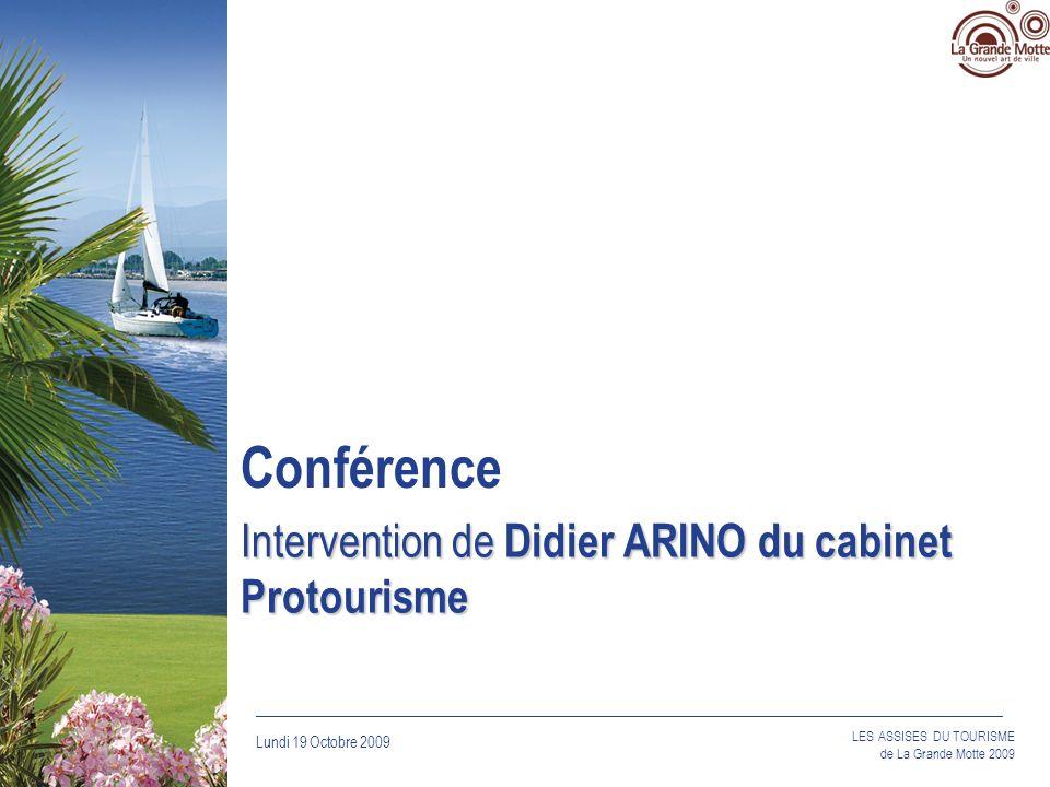 Intervention de Didier ARINO du cabinet Protourisme