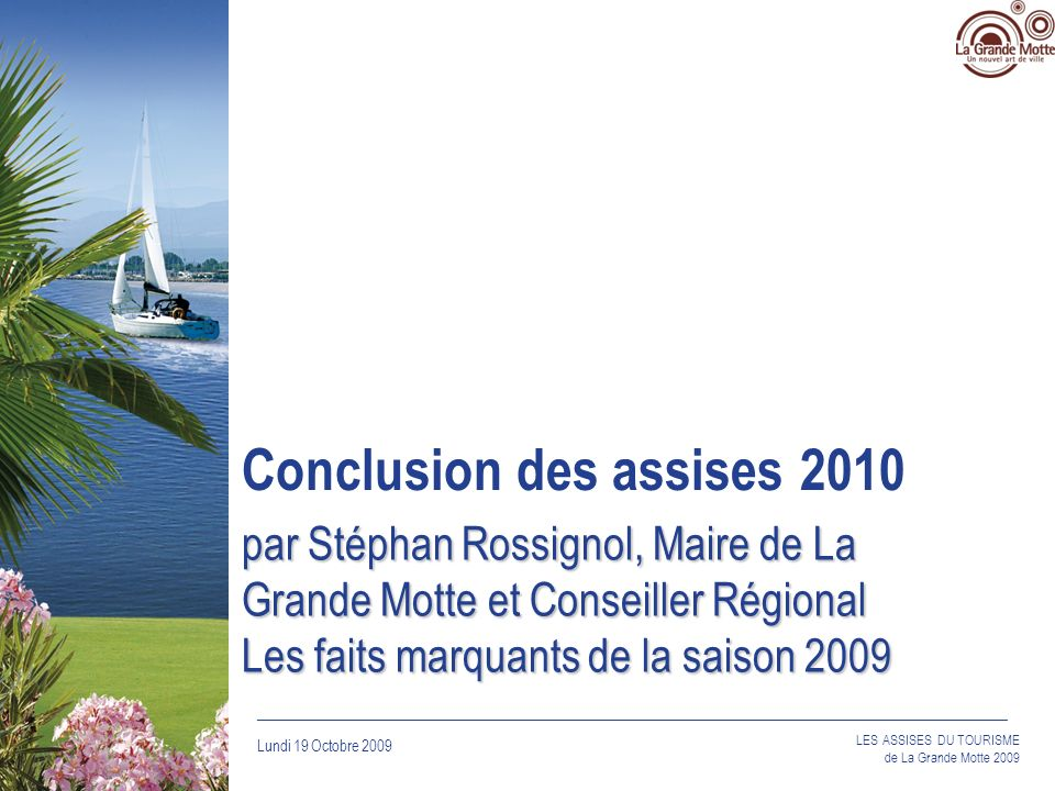 Conclusion des assises 2010