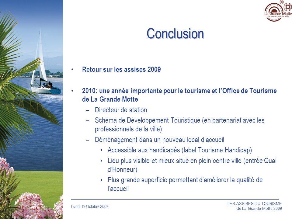 Conclusion Retour sur les assises 2009