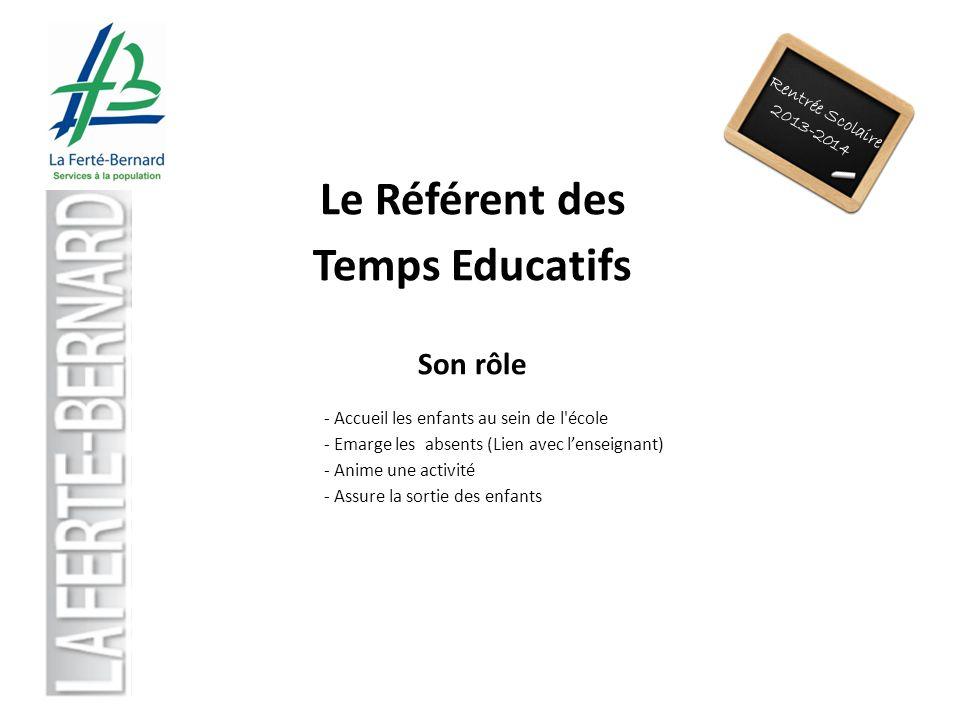 Le Référent des Temps Educatifs