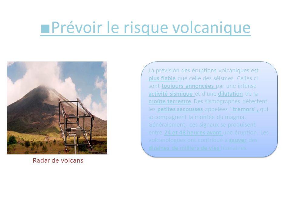 ■Prévoir le risque volcanique