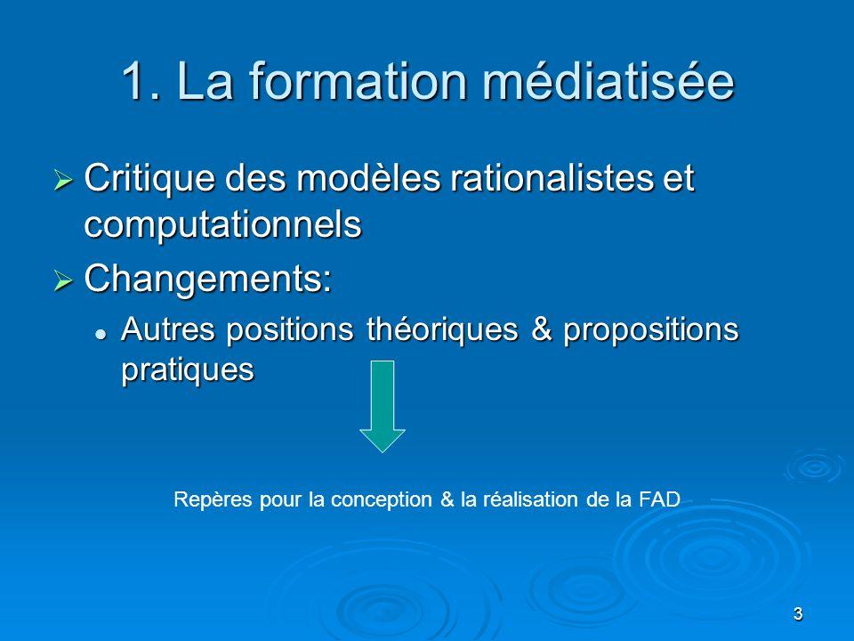 1. La formation médiatisée