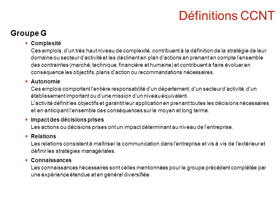 Définitions CCNT Groupe G