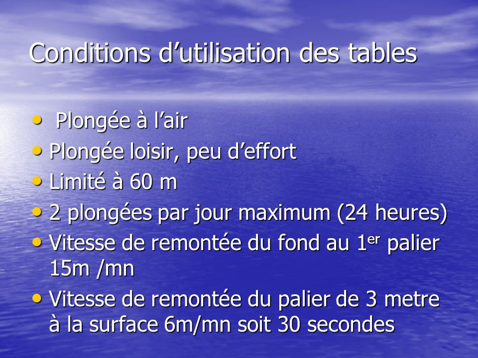 Conditions d'utilisation des tables