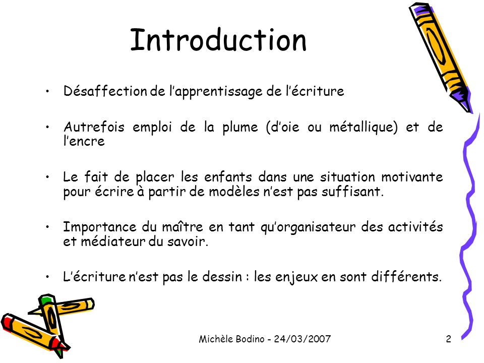 Introduction Désaffection de l'apprentissage de l'écriture