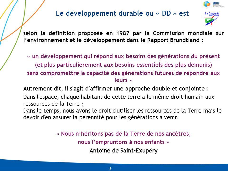 Le développement durable ou « DD » est