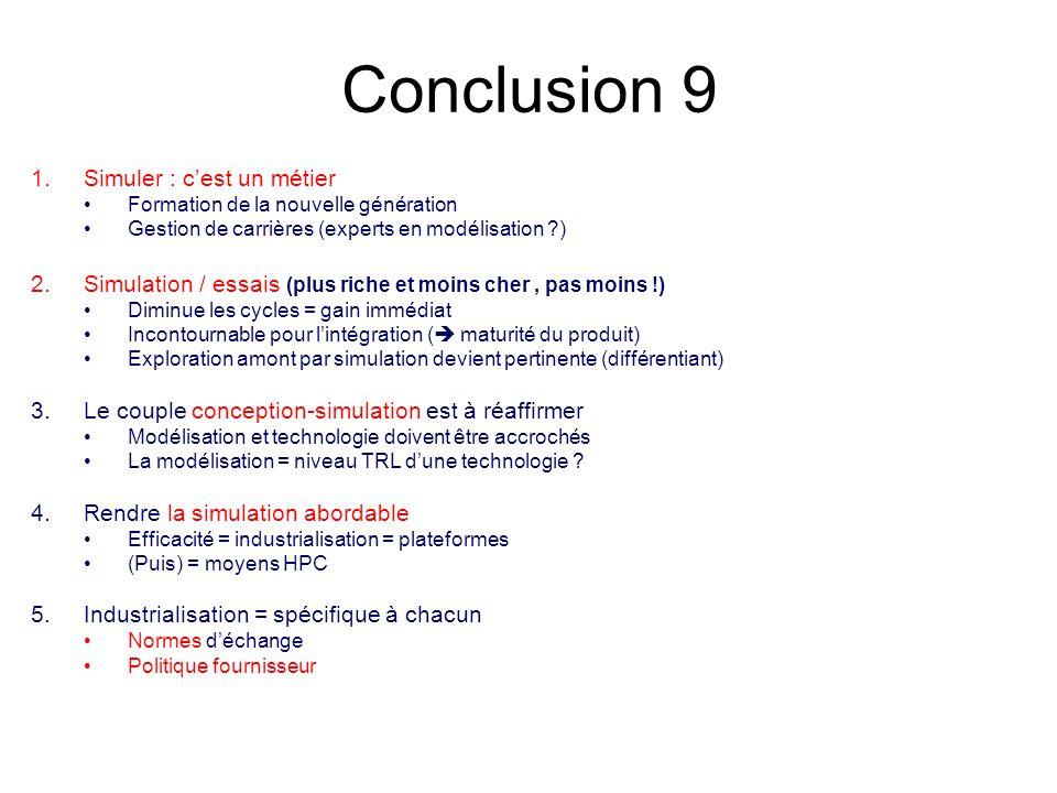 Conclusion 9 Simuler : c'est un métier
