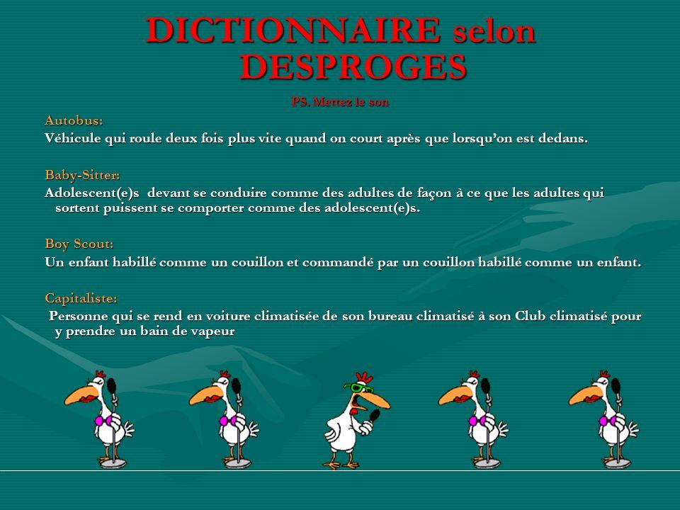 DICTIONNAIRE selon DESPROGES