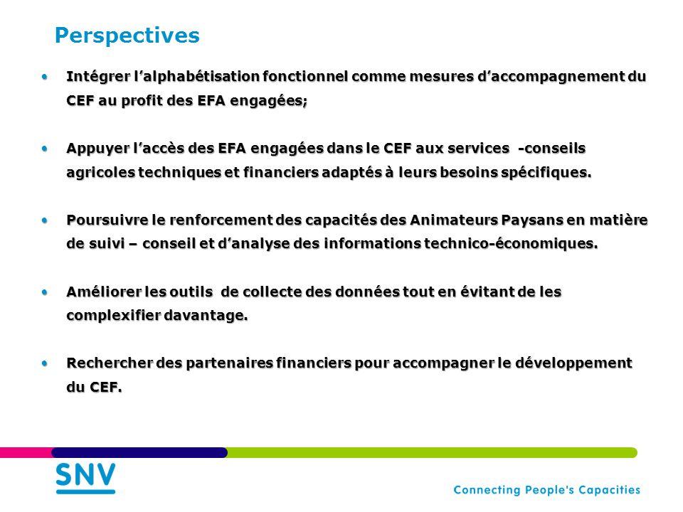 Perspectives Intégrer l'alphabétisation fonctionnel comme mesures d'accompagnement du CEF au profit des EFA engagées;