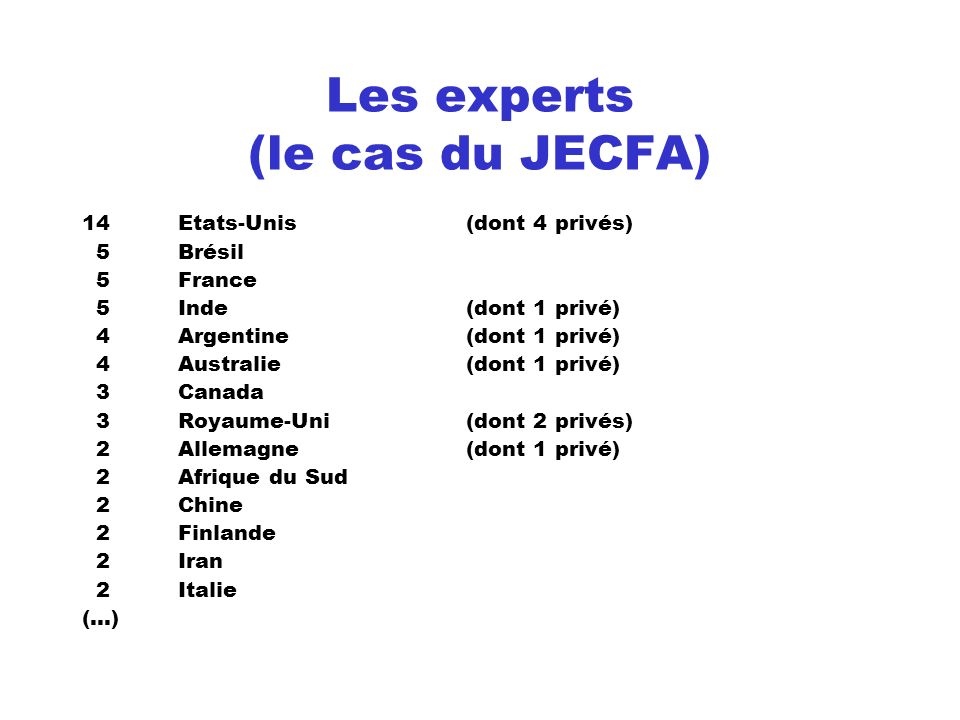 Les experts (le cas du JECFA)