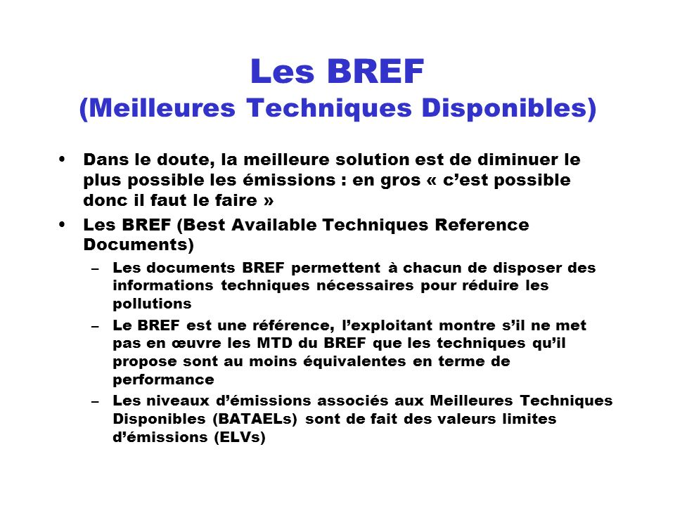 Les BREF (Meilleures Techniques Disponibles)